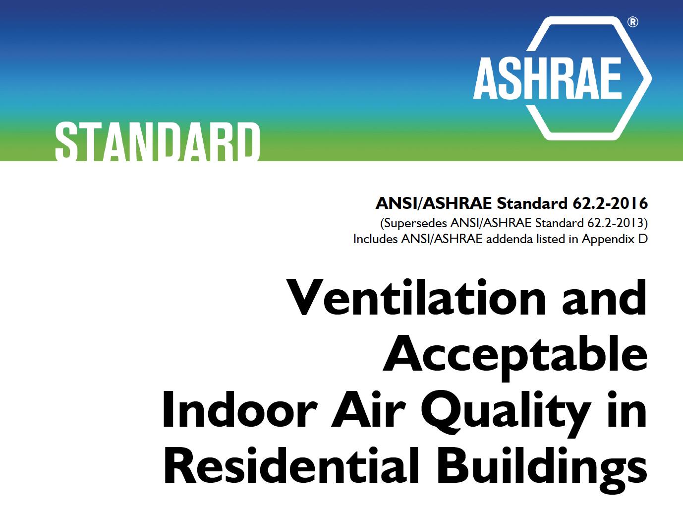 ASHRAE 62.2 standard for residential ventilation