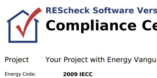 Energy Vanguard offers REScheck report services for code compliance