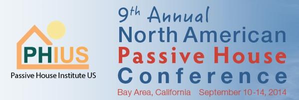 North American Passive House Conference California 2014 Phius